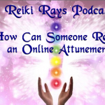 How Can Someone Receive an Online Attunement?