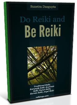 Do Reiki and Be Reiki - Sunetra Dasgupta