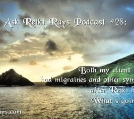 Migraines after Reiki Healing