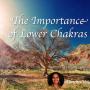 Podcast - Lower Chakras