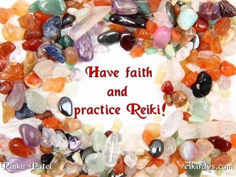 Have Faith and Practice Reiki