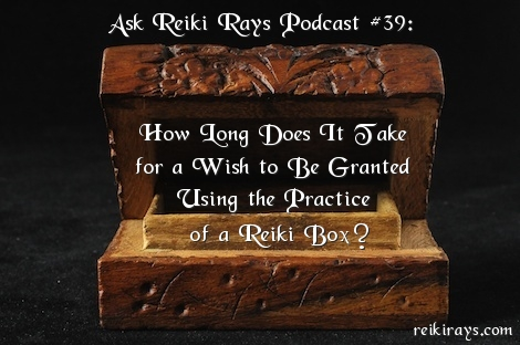 Reiki Box Wish