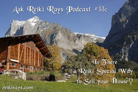 Reiki to Sell House