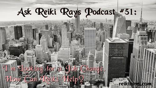 Job Change Reiki