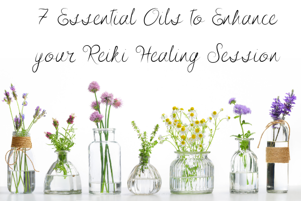 7 Essential Oils to Enhance your Reiki Healing Session